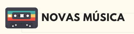 NOVAS MUSICA